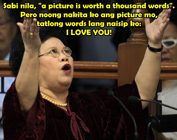 miriam defensor santiago pick up lines
